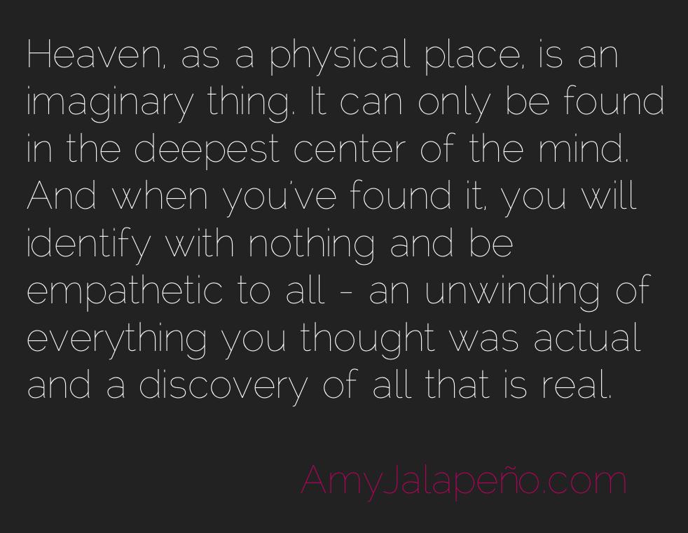 heaven-empathy-reality-mind-amyjalapeno