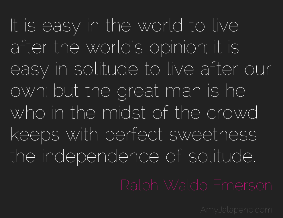 Independence Of Solitude Within A Crowd Daily Hot Quote