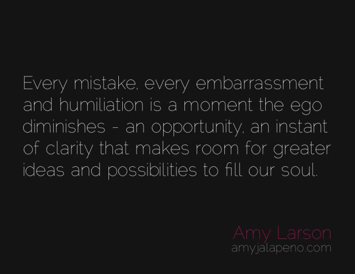 mistakes-ego-clarity-amyjalapeno