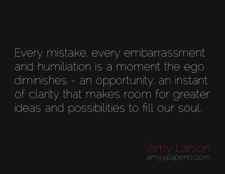 mistakes-ego-clarity-amyjalapeno