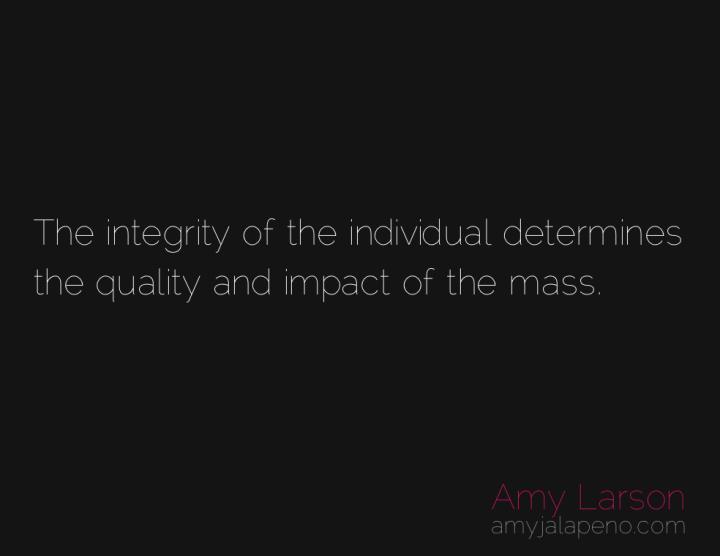 integrity-individuality-quality-amyjalapeno