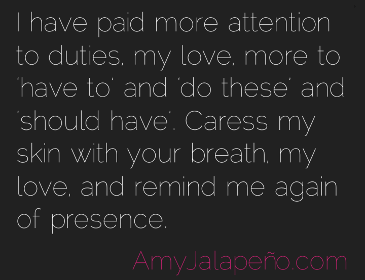 presence-expectations-love-amyjalapeno