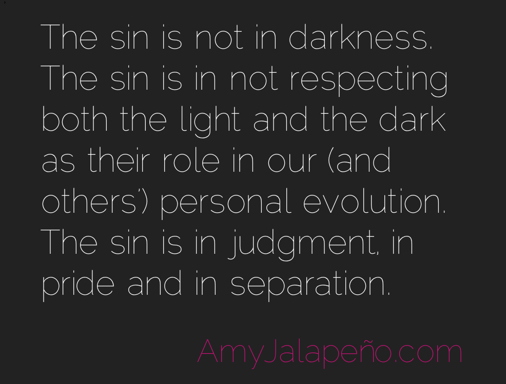 Light Dark Where Sin Fits In Daily Hot Quote Amyjalapeño