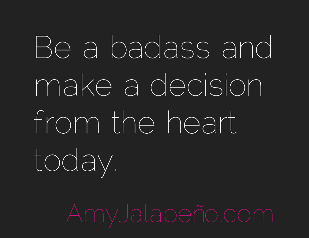 The Best Way To Be A Badass Daily Hot Quote AmyJalapeño Amazing Hot Quotes