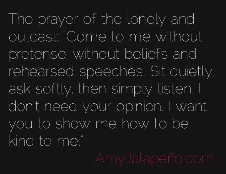 prayer-lonely-compasion-ego-amyjalapeno