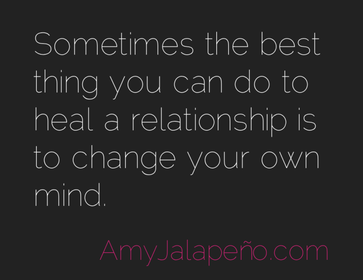 relationships-healing-change-amyjalapeno