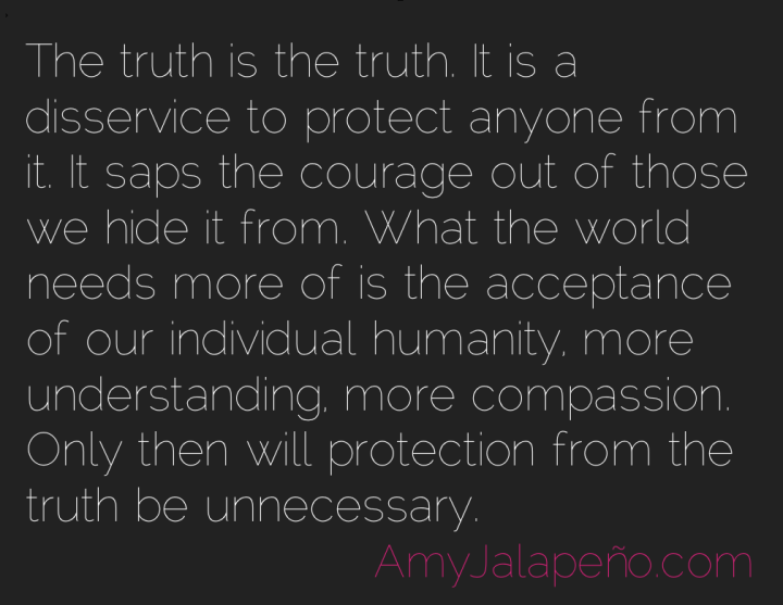 truth-humanity-compassion-amyjalapeno