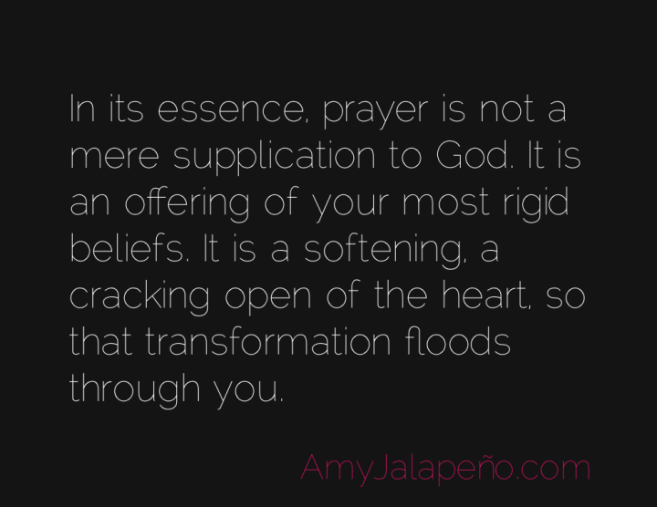 prayer-transformation-beliefs-amyjalapeno