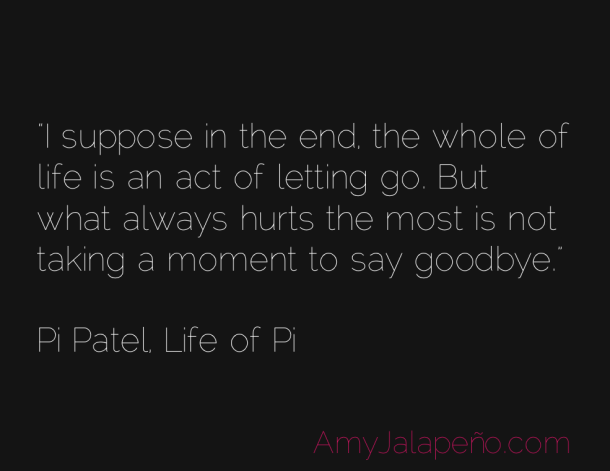 Why Saying Goodbye Is Important (daily Hot! Quote
