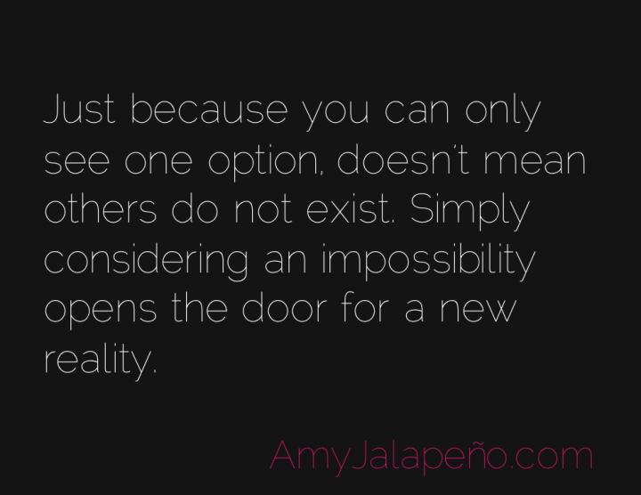 reality-possibility-amyjalapeno