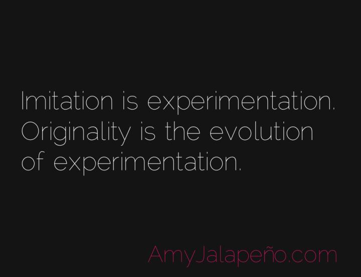 originality-imitation-evolution-amyjalapeno