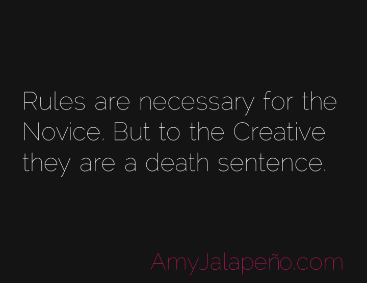 rules-creative-freedom-amyjalapeno