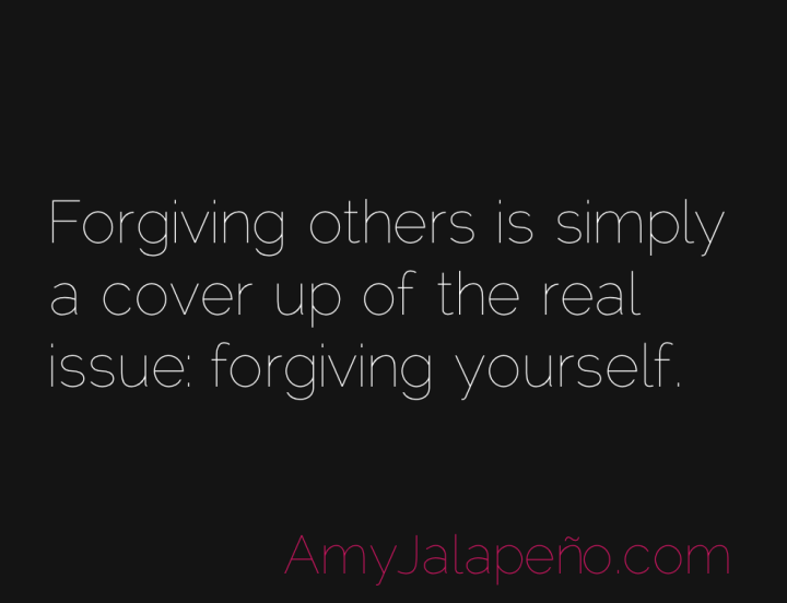 forgiveness-authenticity-honesty-amyjalapeno