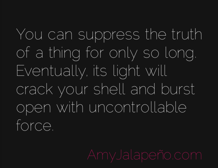 truth-honesty-light-amyjalapeno
