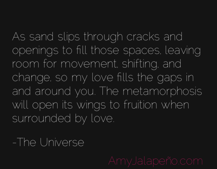 love-change-metamorphosis-universe-amyjalapeno