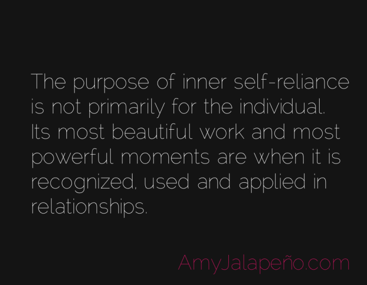 relationships-selfreliance-individual-amyjalapeno