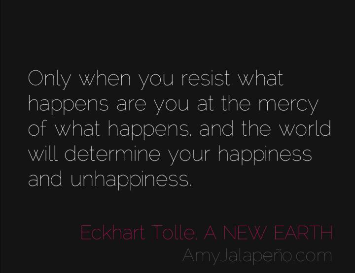 resistance-eckhart-tolle-amyjalapeno