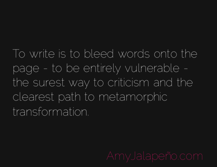 writing-transformation-vulnerability-amyjalapeno