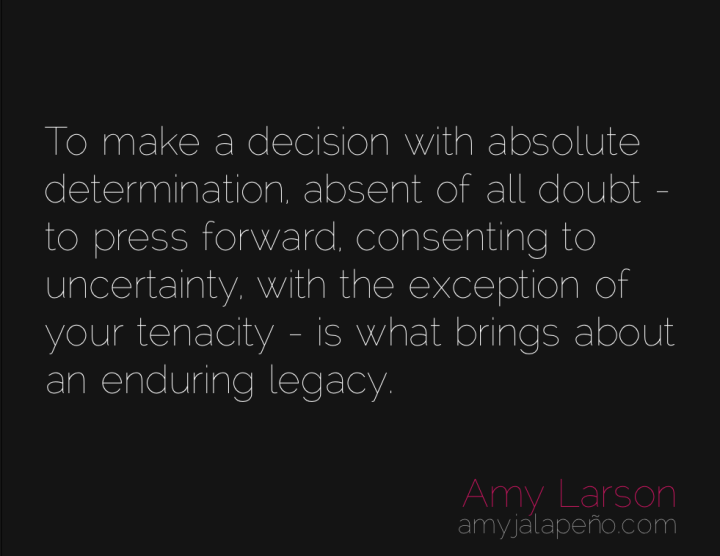 decision-uncertainty-resolve-amyjalapeno