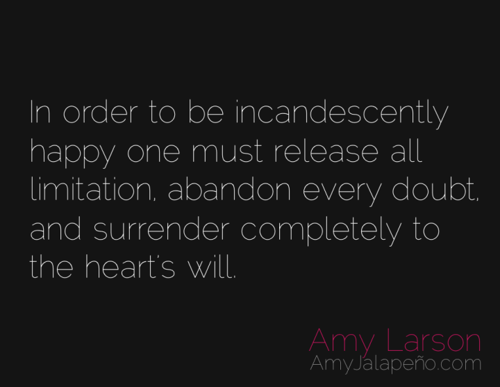 happiness-heart-limitation-doubt-amyjalapeno
