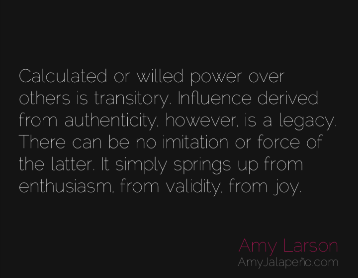 power-authenticity-imitation-legacy-amyjalapeno