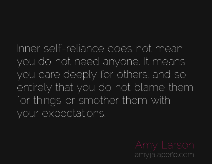 self-reliance-relationships-blame-amyjalapeno
