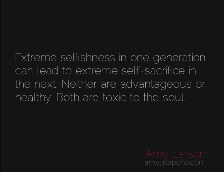 authenticity-genuine-selfishness-sacrifice-amyjalapeno