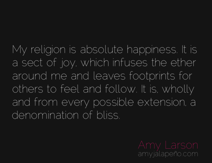 religion-joy-bliss-happiness-amyjalapeno