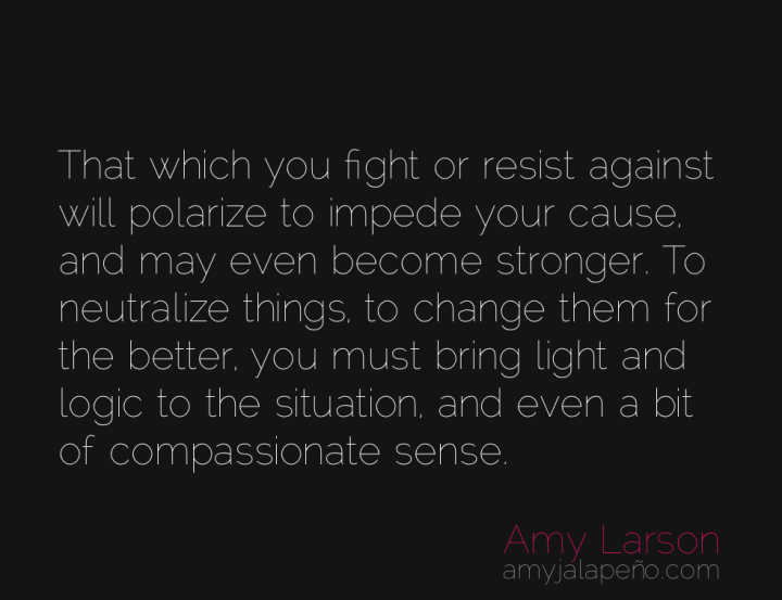 resistance-change-fight-compassion-amyjalapeno
