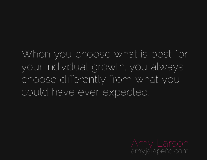 choice-individuality-expectations-amyjalapeno