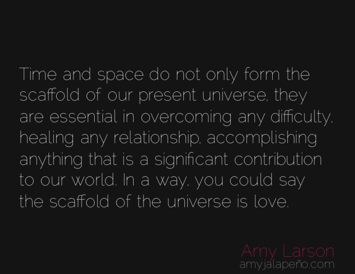 love-time-space-universe-amyjalapeno