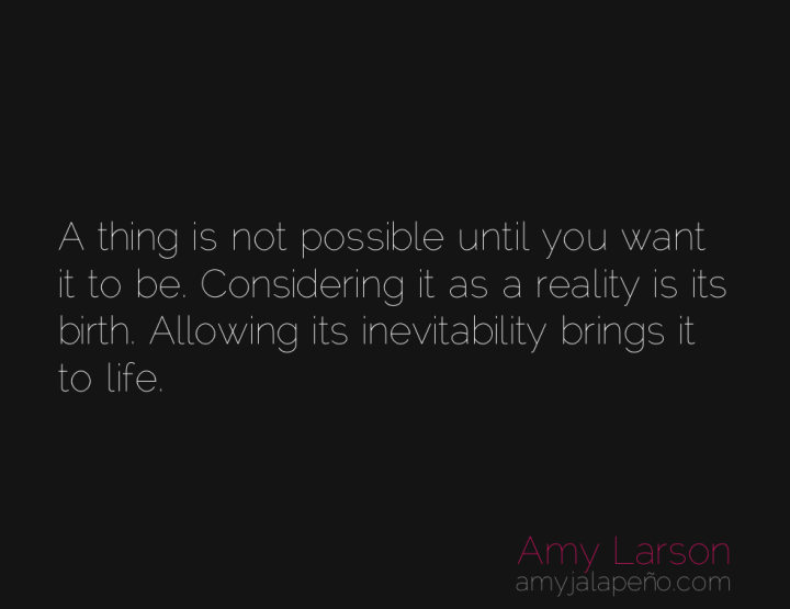 reality-thought-possibilities-amyjalapeno