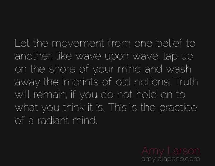 beliefs-alive-truth-aware-amyjalapeno
