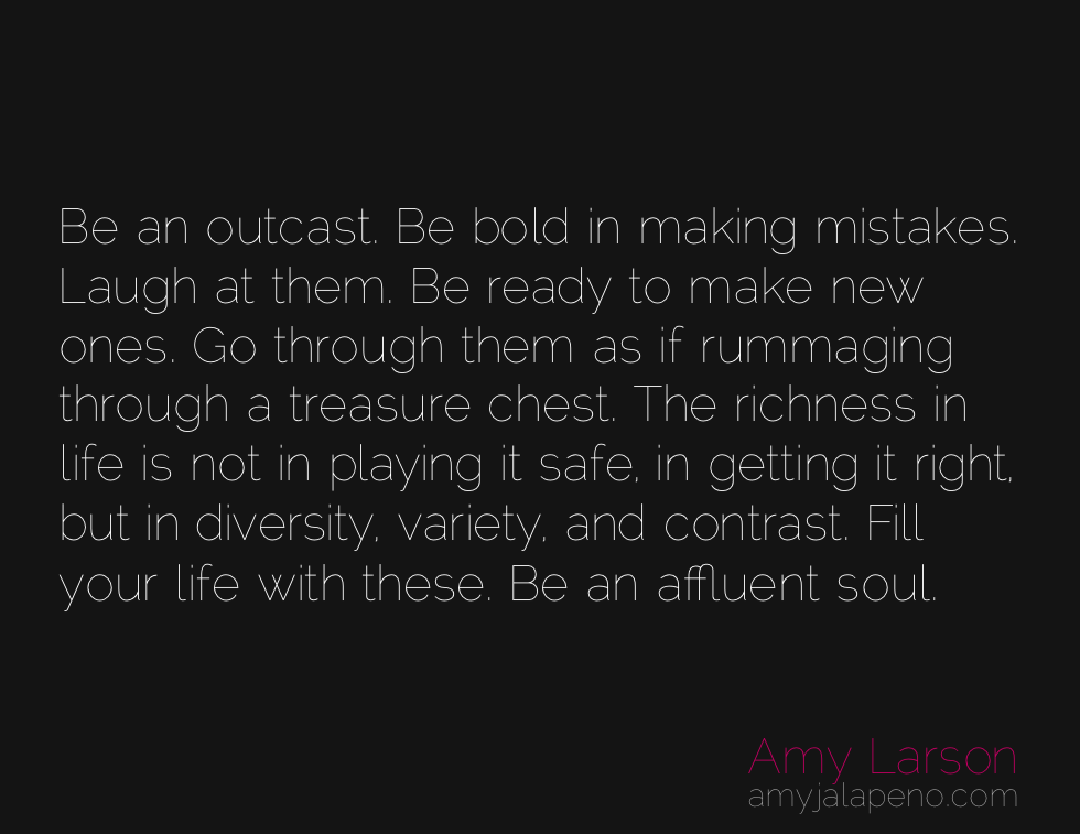 Why Being An Outcast Is A Good Thing Daily Hot Quote Amyjalapeño