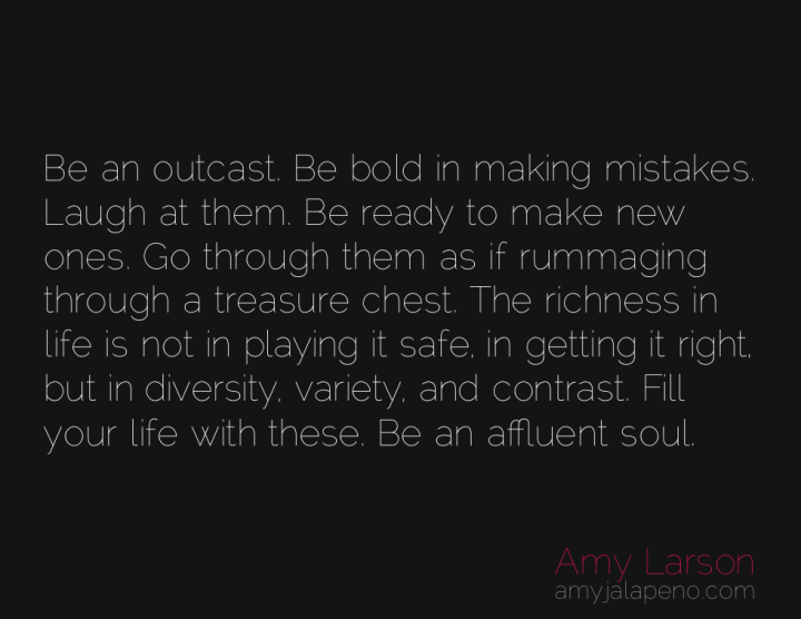outcast-mistakes-treasure-diversity-abundance-amyjalapeno