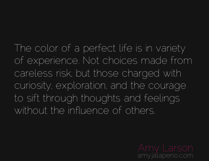 perfection-fearlessness-experience-inner-self-reliance-amyjalapeno
