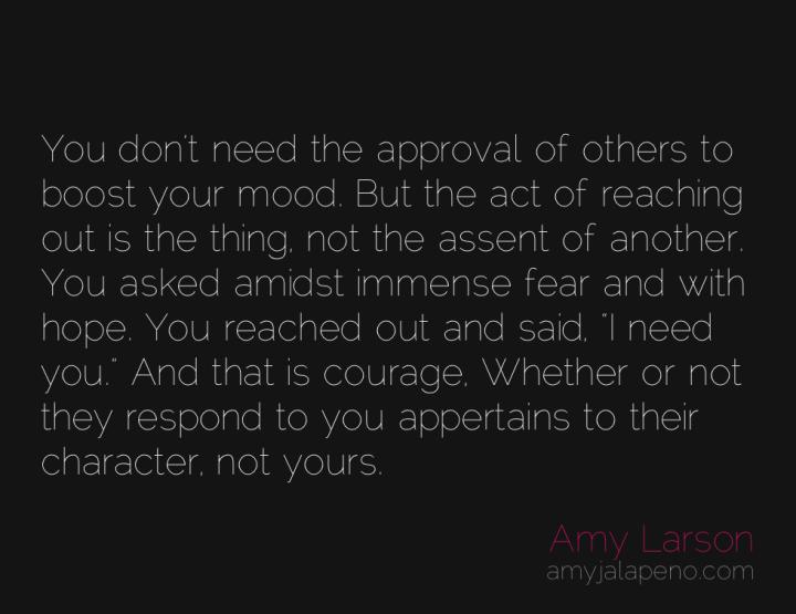 courage-approval-hope-asking-amyjalapeno