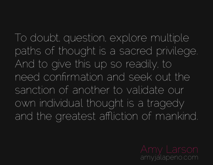 doubt-question-possibilities-though-validation-amyjalapeno