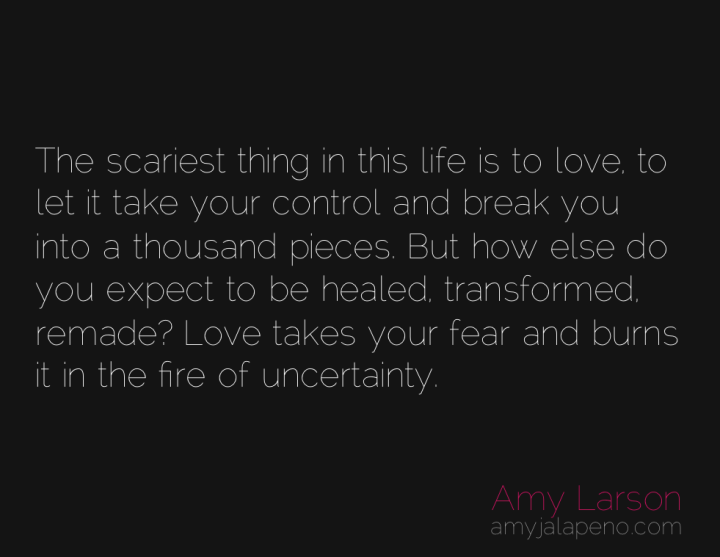 love-fear-uncertainty-healing-transformation-amyjalapeno
