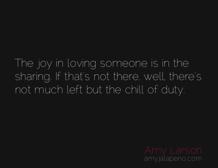 love-sharing-relationships-duty-amyjalapeno