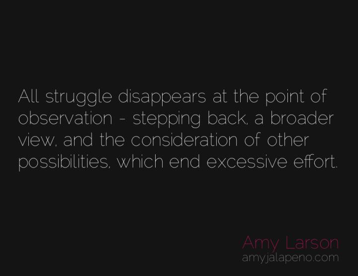 effort-struggle-ease-possibilities-solutions-amyjalapeno