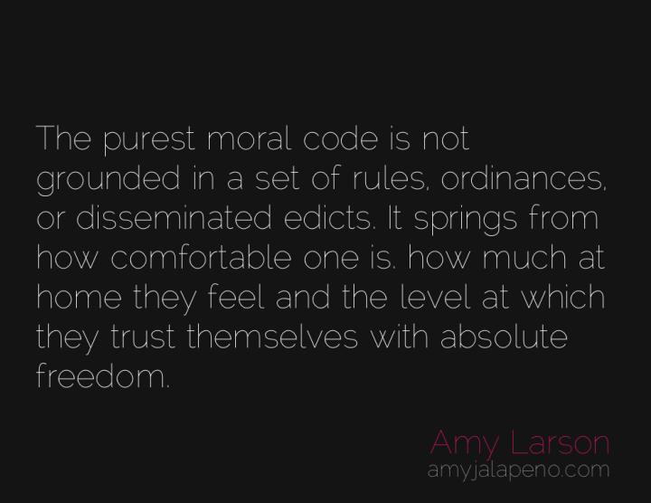 morality-freedom-rules-trust-amyjalapeno