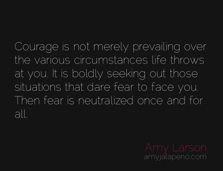 courage-fear-victim-choice-relationships-amyjalapeno