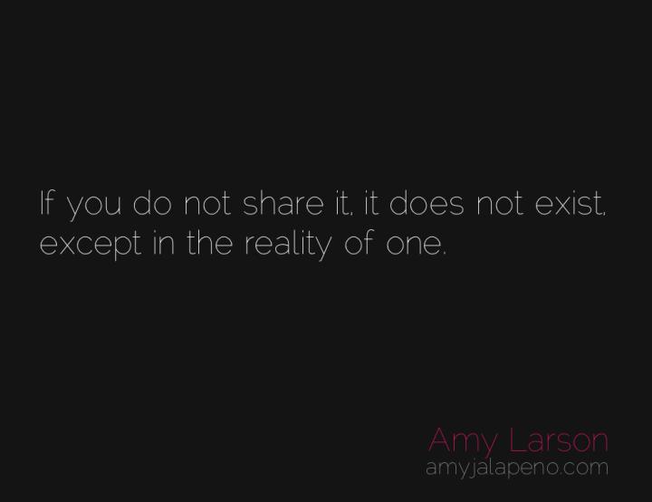 reality-thoughts-sharing-amyjalapeno