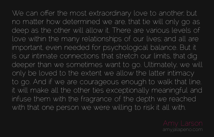 intimacy-relationships-courage-risk-vulnerability-amyjalapeno