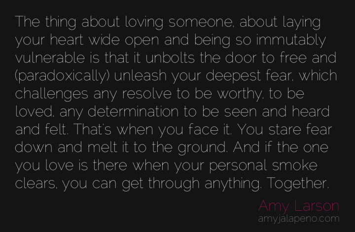 love-relationships-fear-determination-worthiness-amyjalapeno