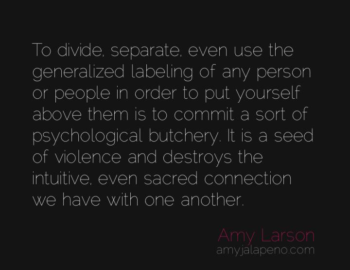 unity-division-separation-mankind-connection-amyjalapeno
