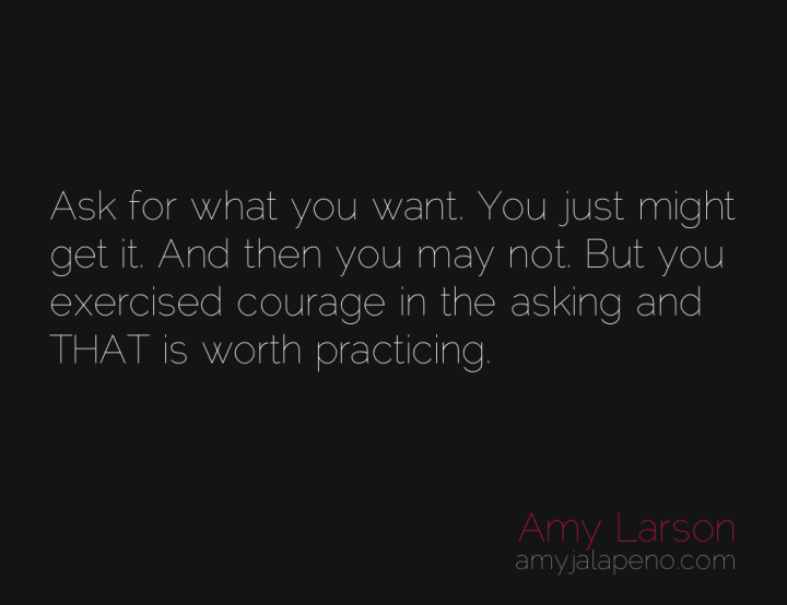 courage-ask-character-vulnerability-amyjalapeno