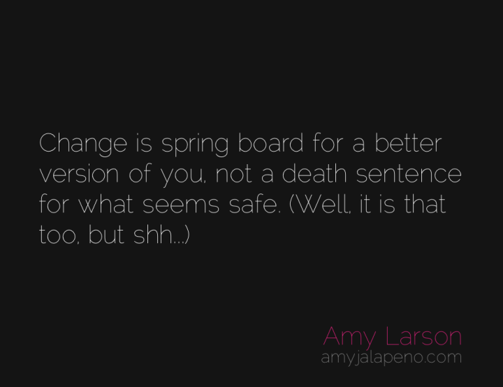 change-safety-death-metamorphosis-amyjalapeno