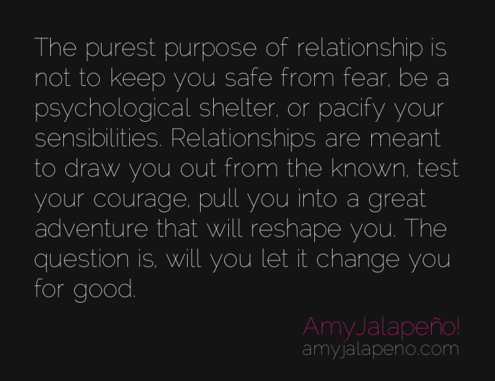 relationship-change-courage-fear-adventure-amyjalapeno